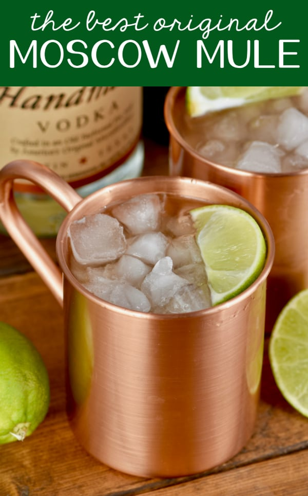 Need a good Moscow Mule recipe? Try the original!