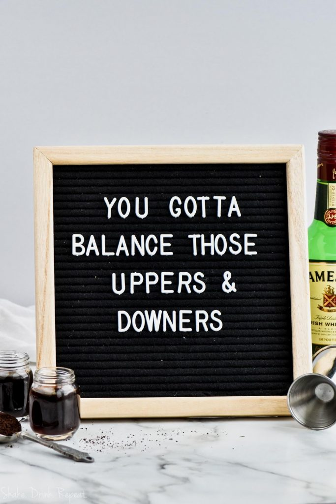 word board saying you gotta balance those uppers and downers