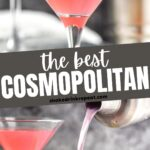 Cosmopolitan Cocktail in a glass garnished with a lemon twist also a picture of drink being poured into a glass