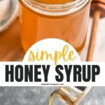 jar of homemade honey syrup recipe
