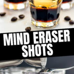 glasses of layered mind eraser shot surrounded by coffee beans