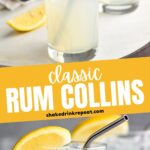 two glasses of rum collins with ice, lemon and straws