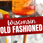 glass of wisconsin brandy old fashioned with ice, brandy, cherry, and orange being muddled