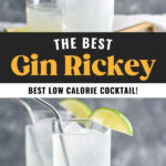 glasses of gin rickey with ice, club soda, straws, and lime