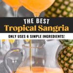 pitcher and glasses of tropical sangria with slices of fresh pineapple and oranges