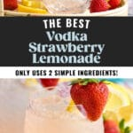 glass of vodka strawberry lemonade with ice, fresh strawberries, and lemon slices
