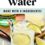 Glass of Ranch Water recipe with ice, straws, and fresh lime slices